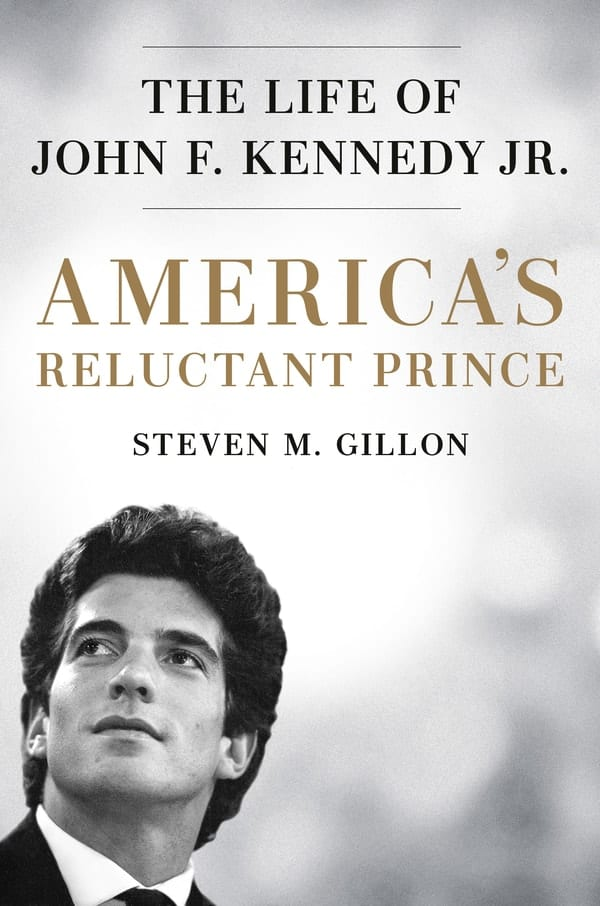 summer reading list, America's Reluctant Prince: The Life of John F. Kennedy Jr.