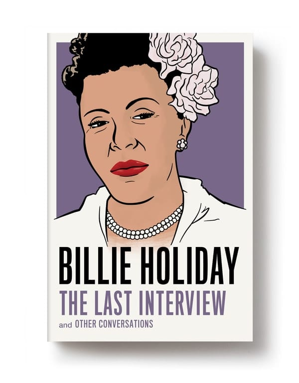 summer reading list, Billie Holiday The Last Interview and Other Conversations
